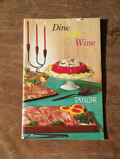 Items similar to Vintage Cookbook Taylor Dine with Wine 1968 Recipes & Pairing Guide Mid Century Entertaining Cocktail Party Kitsch Illustration on Etsy