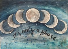 its only a phase poster art moon print is part of Moon phases art - It's Only A Phase Poster Art Moon Print Watercolorart Moon Moon Phases Art, Moon Magic, Moon Print, Moon Child, Stars And Moon, Magick, Witchcraft, Wiccan, Wise Words