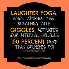 Laughing is good for the soul and your obliques!
