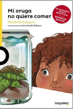 Mi oruga no quiere comer My Caterpillar doesn't want to eat Caterpillar, Eat, Te Quiero, Te Amo, Libros, Butterfly
