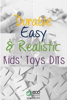 Durable Easy and Realistic Kids' Toys DIYs, a blog post by EcoGoodz, a used clothing wholesaler in the USA