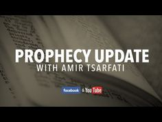 Prophecy Update with Amir, April 21, 2017 - YouTube