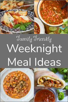 Family Friendly Weeknight Dinner Ideas
