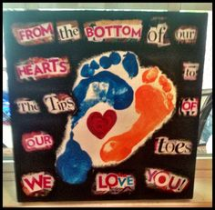 Birthday gift for my mom....it's my sons & my footprints....it was fun to make & she appreciated its originality!