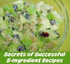 Secrets of Successful 5-Ingredient Recipes (includes Waldorf Salad recipe)