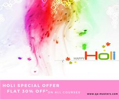 Make your life more colorful by learning any technology you want with us.Flat 30% off on all our courses.Register Now at www.qa-masters.com #happyholi #holiwishes #holioffers