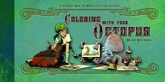 Amazon.fr - Coloring With Your Octopus - Brian Kesinger - Livres