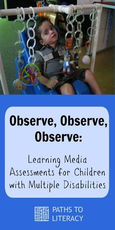 Observe, observe, observe: tips to complete Learning Media Assessments (LMAs) with students with multiple disabilities Sensory Activities, Therapy Activities, Classroom Activities, Learning Activities, Sensory Play, Classroom Ideas, Instructional Strategies, Teaching Strategies, Teaching Tools