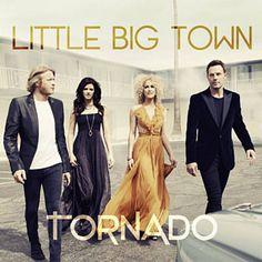 Tornado - Little Big Town