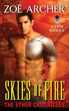 Skies of Fire: The Ether Chronicles by Zoe Archer, http://www.amazon.com/dp/B007BCF49C/ref=cm_sw_r_pi_dp_YYiFpb1RCSQYA