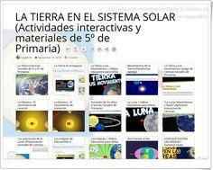 """""""15 Actividades interactivas y materiales para el estudio de LA TIERRA Y EL SISTEMA SOLAR en 5º de Primaria"""""""