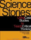 In Science Stories, Clyde Freeman Herreid, Nancy A. Schiller, and Ky F. Herreid have organized case studies into categories such as historical cases, science and the media, and ethics and the scientific process.