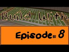 Build With - Episode 8 (Boone Pickens Stadium) - YouTube
