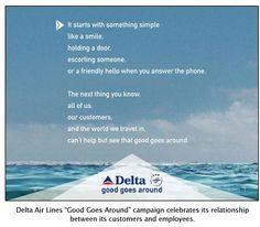 Delta Air Lines, Good Goes Around