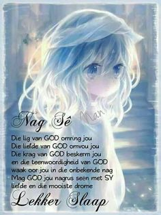 Good Night Wishes, Good Night Quotes, Afrikaanse Quotes, Goeie Nag, Goeie More, Faith, Feelings, Inspirational, Messages