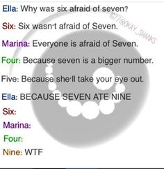 I used to tell this joke ALL the time!! Ella just made it WAY better, but, I'd totally be with Nine!!!