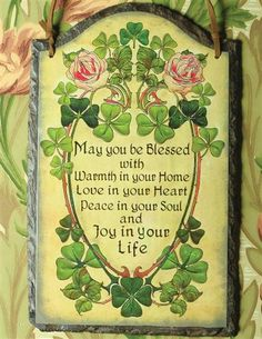 IRISH BLESSING ON SLATE  - could put this on a linen hand towel with shamrocks; would be pretty.