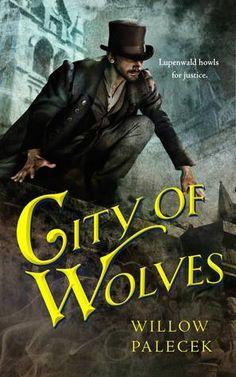 City of Wolves de Willow Palecek (VO)
