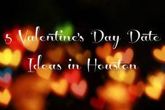 5 Valentine's Day Date Ideas in Houston |