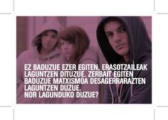 EZ BADUZUE EZER EGITEN, ERASOTZAILEAK LAGUNTZEN DITUZUE. ZERBAIT EGITEN BADUZUE #MATXISMOA DESAGERRARAZTEN LAGUNTZEN DUZUE. NOR LAGUNDUKO DUZUE? Movies, Movie Posters, Frases, Banners, Films, Film Poster, Cinema, Movie, Film