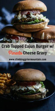Crab Topped Cajun Burger with Pimento Cheese Gravy