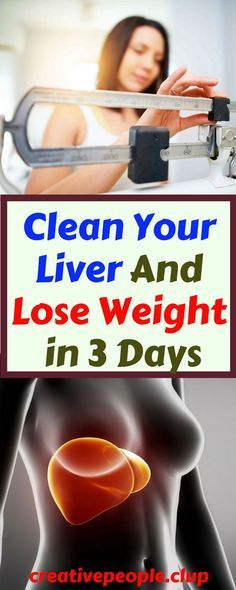 Clean Your Liver And Lose Weight in 3 Days – Creative People