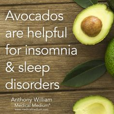 Avocados are helpful for insomnia and sleep disorders. Add to this a powerful anti-aging sleep machine backed by NASA research. Check it out at http://sleepaid.biz