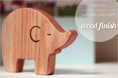 BeccaMarie Designs: Safe and Natural Wood Finish for Babies