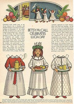 Betsy McCall Celebrates Lucia Day appeared in the December 1972 issue of McCall's magazine.