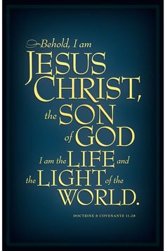 """""""Behold, I am Jesus Christ http://facebook.com/173301249409767, the Son of God. I am the life and the light of the world"""" (D&C 11:28). ... Oh, sweet the joy this sentence gives http://youtu.be/9ddXNF29goo: """"I know that my Redeemer lives!"""""""