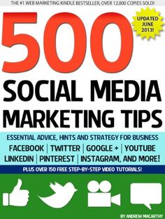 500 Marketing Tips: Essential Advice, Hints and Strategy for Business: and More! Facebook Marketing, Marketing Digital, Business Marketing, Content Marketing, Social Media Marketing, Marketing Books, Inbound Marketing, Marketing Ideas, Affiliate Marketing