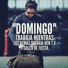Sunday- work while the . Motivational Phrases, Inspirational Quotes, Mentor Of The Billion, Millionaire Quotes, Positive Mind, Business Motivation, Entrepreneur Quotes, Spanish Quotes, Self Improvement