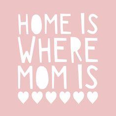 Vrolijke moederdagkaart met de quote 'home is where mom is'. Met hartjes, trendy letters, roze achtergrond. Dit kaartje is verkrijgbaar bij #kaartje2go voor € 1,99