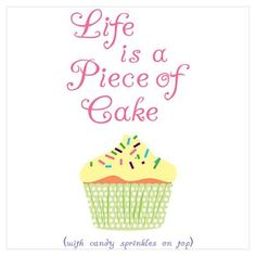 Life is a Piece of Cake Poster