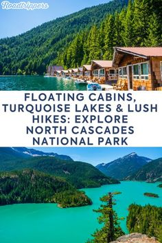 Floating cabins, turquoise lakes, and lush hikes make this the Big Daddy national park of the north : North Cascades National Park is home to floating cabins, turquoise lakes, and epic mountain hikes northcascadesnationalpark floatingcabins turquoiselakes Cascade National Park, North Cascades National Park, Parc National, Us National Parks, Mt Rainier National Park, National Forest, Glacier National Park Montana, California National Parks, Grand Teton National Park