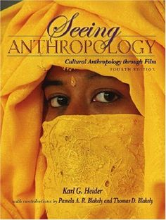 Seeing Anthropology: Cultural Anthropology Through Film (with Ethnographic Film Clips DVD) (4th Edition) by Karl G. Heider. $106.47. Edition - 4. Publication: September 2, 2006. Publisher: Pearson; 4 edition (September 2, 2006). Author: Karl G. Heider