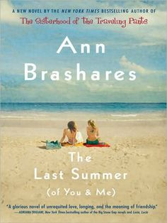The Last Summer (of You and Me) Beautiful story :) I love this book, dearly.