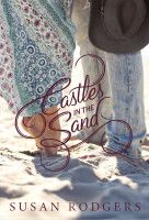 Castles In The Sand, an ebook by Susan Rodgers at Smashwords