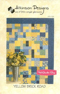 Yellow Brick Road Quilt Pattern Atkinson Designs
