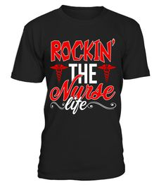 "# Rocking The Nurse Life T-shirt Nursing Life .  Special Offer, not available in shops      Comes in a variety of styles and colours      Buy yours now before it is too late!      Secured payment via Visa / Mastercard / Amex / PayPal      How to place an order            Choose the model from the drop-down menu      Click on ""Buy it now""      Choose the size and the quantity      Add your delivery address and bank details      And that's it!      Tags: Perfect Nurse gifts for the coolest…"