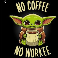 Coffee Required from ShirtPunch Funny Phone Wallpaper, Cute Disney Wallpaper, Cute Cartoon Wallpapers, Geeky Wallpaper, Cute Disney Drawings, Cute Cartoon Drawings, Yoda Drawing, Yoda Images, Cuadros Star Wars