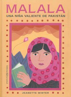 """""""Malala-Iqbal, un/a niño/a valiente de Pakistán"""" Jeanette Winter"""