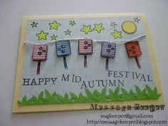 Happy Mid-Autmn Festival card - Front It is Mid-Autumn Festival next month on 22 September It is a festival whereby Chinese comm. Festive Crafts, New Year's Crafts, Crafts For Kids, Diy Fest, Happy Mid Autumn Festival, Class Art Projects, Chinese Crafts, Asian Cards, Art N Craft