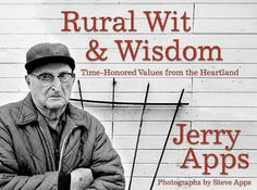 The common sense, wit and wisdom of a farmer comes from everyday tasks such as milking cows, plowing and tilling a field. Discover the dignity and poetry of heartland people with this compilation of Rural Wit and Wisdom.data-pin-do=