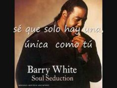 Barry White - You're The First, My Last My Everything