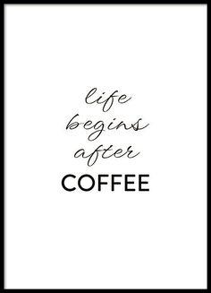 Een poster met de quote Life begins after coffee. Start de dag met een aantal kopjes java en met deze mooie poster in de keuken. Kan gecombineerd worden met meer van onze mooie keukenposters over koffie of met een wineguide of iets anders. www.desenio.nl:
