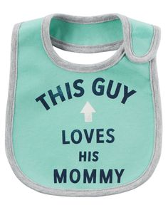 Baby Boy Loves HIs Mommy Teething Bib | Carters.com