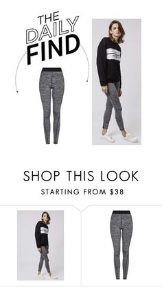 """""""Daily Find: Topshop Leggings"""" by polyvore-editorial ❤ liked on Polyvore featuring Topshop and DailyFind"""