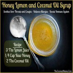 Natural Remedies For Colds Natural cough syrup. Going to give this a try especially for my toddler as he is under 2 and they can't have anything! - This honey and lemon cough syrup with coconut oil soothes a sore throat and boosts the immune system. Natural Health Remedies, Natural Cures, Natural Healing, Natural Treatments, Natural Remedies For Cough, Natural Foods, Cough Remedies For Kids, Holistic Healing, Natural Products