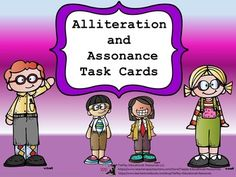 Price $3.00 Lizzie lost laughing loudly. Really! In Alliteration and Assonance Task Cards, learners answer questions after reading and participating in activities. Alliteration and Assonance Task Cards can be used as a class game, in cooperative groups or as an ELA  center.